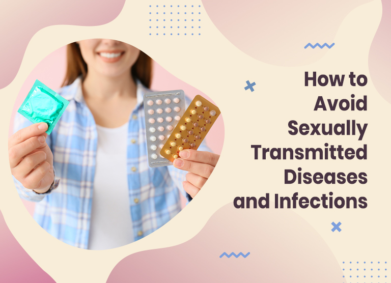 Stay Away from Sexually Transmitted Diseases and Infections
